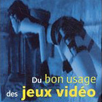 bon usage jeux video